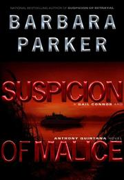 SUSPICION OF MALICE by Barbara Parker