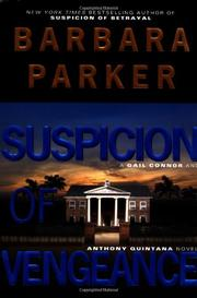 SUSPICION OF VENGEANCE by Barbara Parker