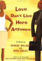 LOVE DON'T LIVE HERE ANYMORE by Denene Millner