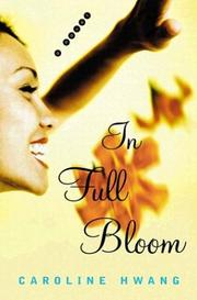 IN FULL BLOOM by Caroline Hwang