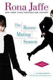 THE ROOM-MATING SEASON by Rona Jaffe