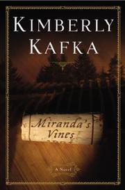 MIRANDA'S VINES by Kimberly Kafka