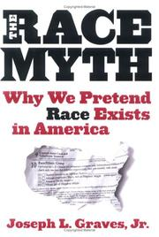 THE RACE MYTH by Joseph L. Graves