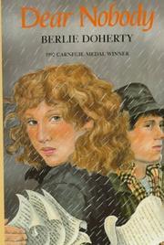 DEAR NOBODY by Berlie Doherty