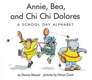 ANNIE, BEA, AND CHI CHI DOLORES by Donna Maurer