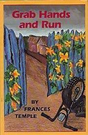 GRAB HANDS AND RUN by Frances Temple