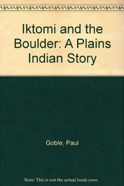 IKTOMI AND THE BOULDER by Paul Goble