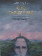 THE FAERY FLAG by Jane Yolen