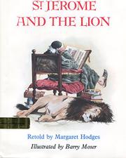 ST. JEROME AND THE LION by Margaret Hodges