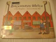 THE BACKWARDS WATCH by Eric Houghton