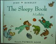 THE SLEEPY BOOK by Judy Hindley
