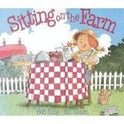 SITTING ON THE FARM by Bob King