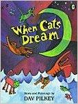 WHEN CATS DREAM by Dav Pilkey