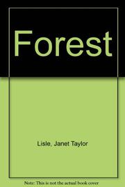FOREST by Janet Taylor Lisle