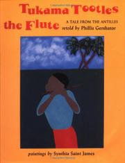 TUKAMA TOOTLES THE FLUTE by Phillis Gershator