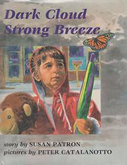 DARK CLOUD STRONG BREEZE by Susan Patron