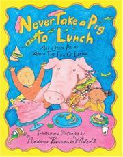 NEVER TAKE A PIG TO LUNCH by Nadine Bernard  Westcott