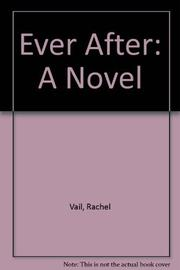 EVER AFTER by Rachel Vail