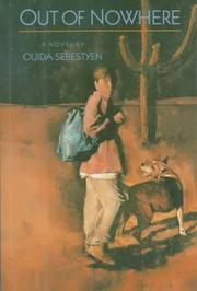 OUT OF NOWHERE by Ouida Sebestyen
