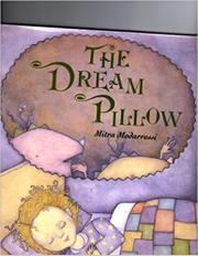 THE DREAM PILLOW by Mitra Modarressi