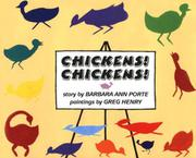 CHICKENS! CHICKENS! by Barbara Ann Porte