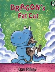 DRAGON'S FAT CAT by Dav Pilkey