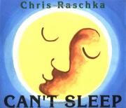 CAN'T SLEEP by Chris Raschka