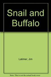 SNAIL AND BUFFALO by Jim Latimer