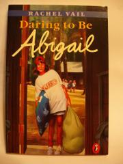 DARING TO BE ABIGAIL by Rachel Vail