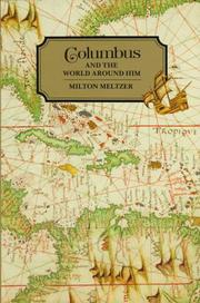 COLUMBUS AND THE WORLD AROUND HIM by Milton Meltzer
