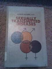SEXUALLY TRANSMITTED DISEASES by Alan E. Nourse