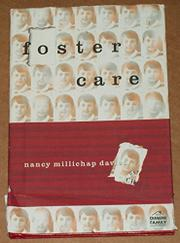 FOSTER CARE by Nancy Millichap Davies