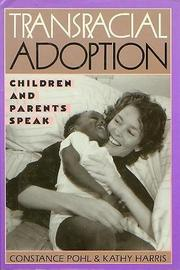 TRANSRACIAL ADOPTION by Constance Pohl