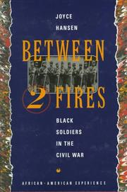BETWEEN TWO FIRES by Joyce Hansen
