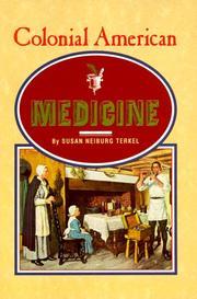 COLONIAL AMERICAN MEDICINE by Susan Neiburg Terkel