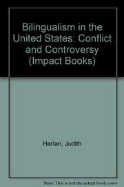 BILINGUALISM IN THE UNITED STATES by Judith Harlan