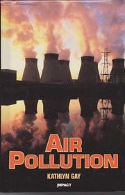 AIR POLLUTION by Kathlyn Gay
