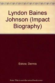 LYNDON BAINES JOHNSON by Dennis Eskow