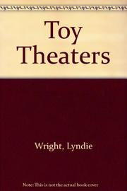 TOY THEATERS by Lyndie Wright
