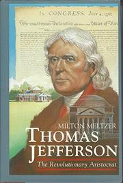THOMAS JEFFERSON by Milton Meltzer
