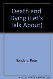 DEATH AND DYING by Pete Sanders