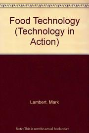 FOOD TECHNOLOGY by Mark Lambert