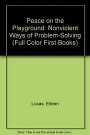 PEACE ON THE PLAYGROUND by Eileen Lucas