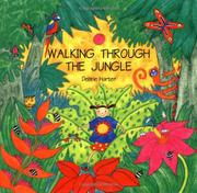 WALKING THROUGH THE JUNGLE by Debbie  Harter