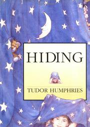 HIDING by Tudor Humphries