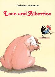 LEON AND ALBERTINE by Christine Davenier
