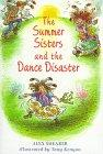 THE SUMMER SISTERS AND THE DANCE DISASTER by Alex Shearer