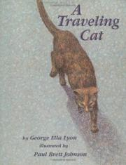 A TRAVELING CAT by George Ella Lyon