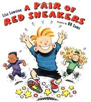A PAIR OF RED SNEAKERS by Lisa Lawston