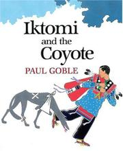 IKTOMI AND THE COYOTE by Paul Goble